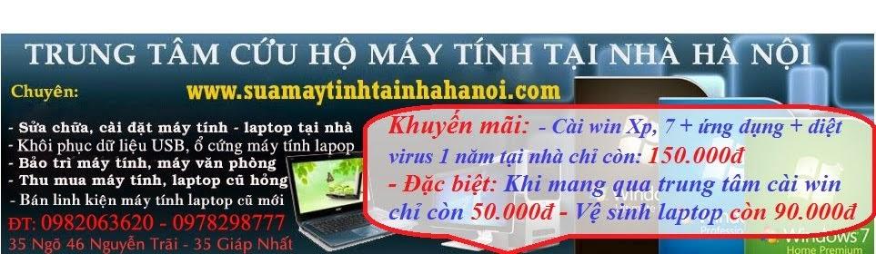 Cài win, diệt virus, cài đặt, sửa chữa máy tính laptop tại nhà Hà Nội