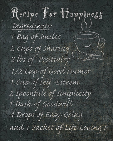 Recipe For A Happy Life Quotes