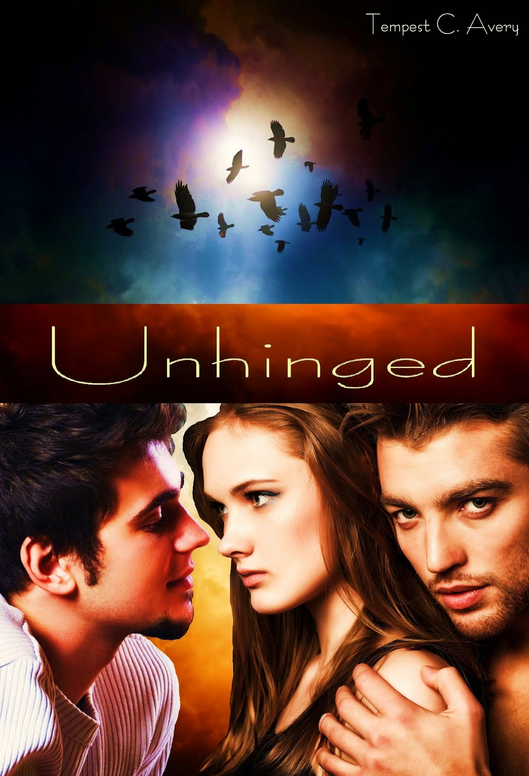 Unhinged by Tempest C. Avery