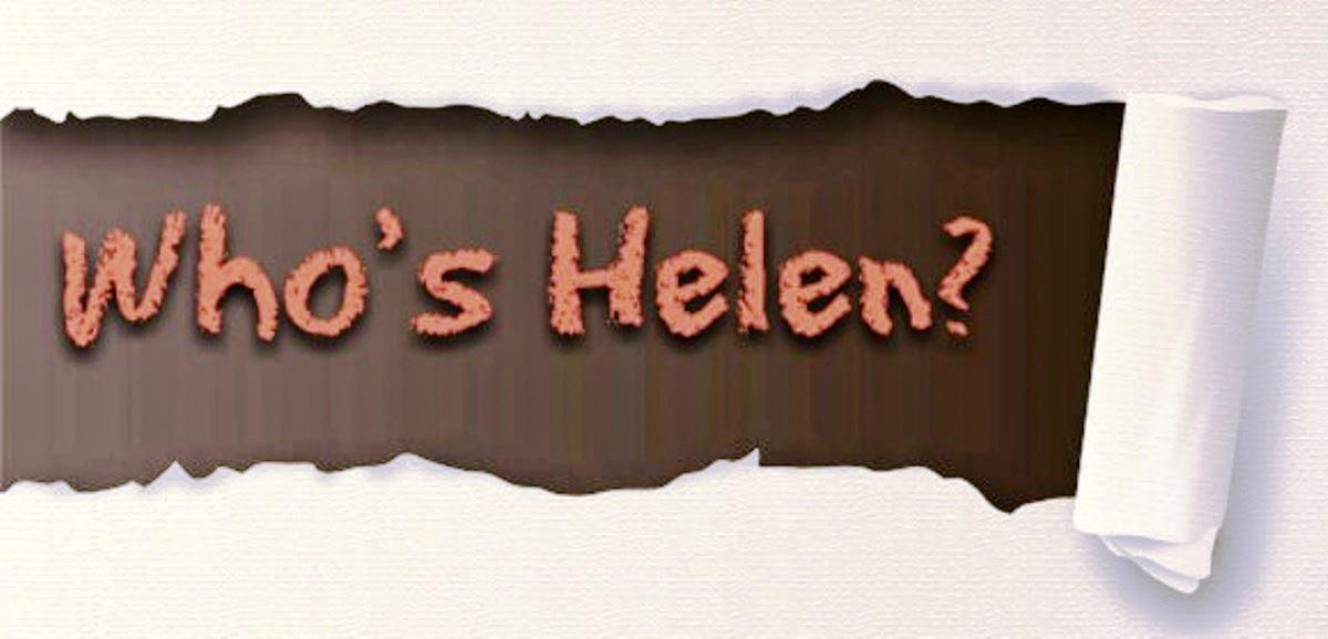 Who's Helen?