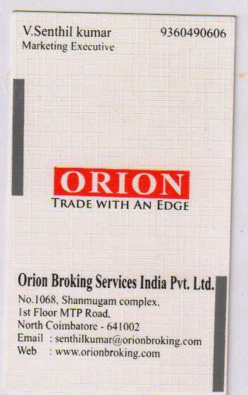 ORION BROKING SERVICES INDIA P LTD COIMBATORE