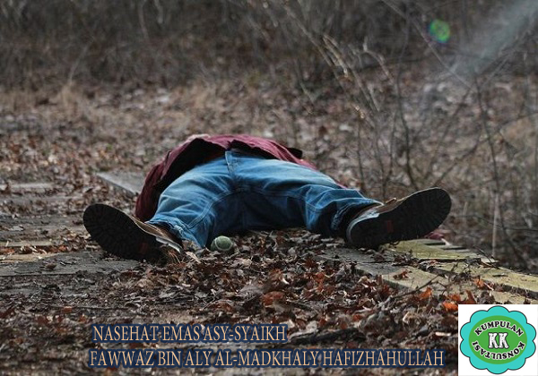 NASEHAT EMAS ASY-SYAIKH FAWWAZ BIN ALY AL-MADKHALY HAFIZHAHULLAH