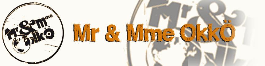 Mr et Mme OkkÔ