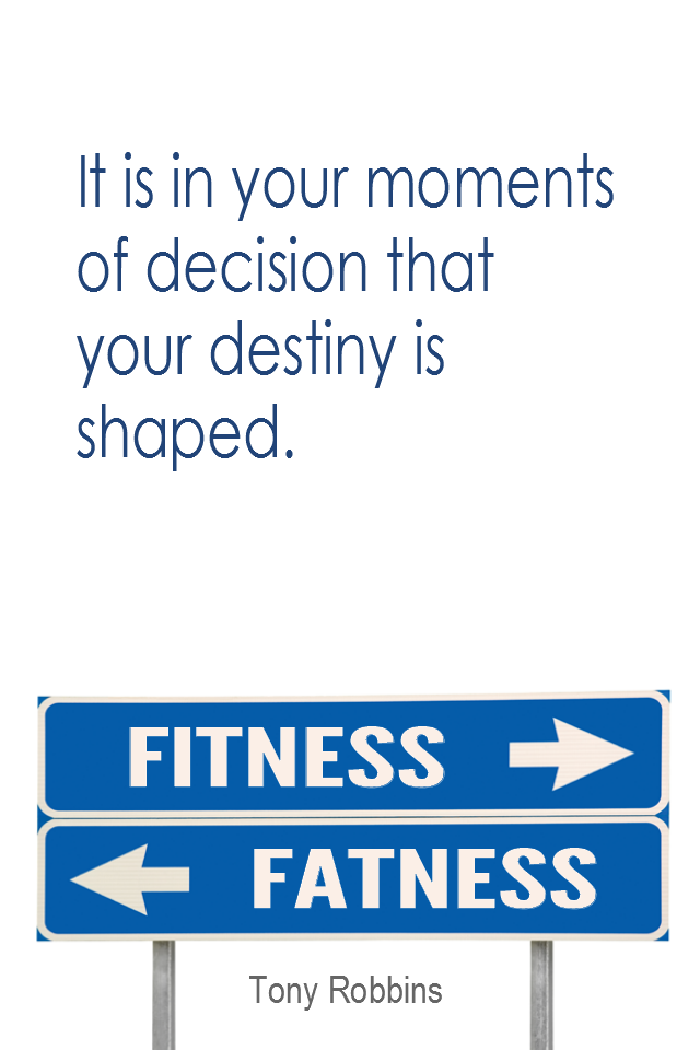 visual quote - image quotation for Choice - It is in your moments of decision that your destiny is shaped. - Tony Robbins