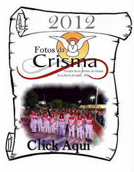CONFIRA AS FOTOS DA CRISMA