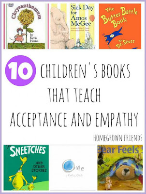 http://homegrownfriends.com/home/10-childrens-books-that-teach-acceptance-and-empathy/
