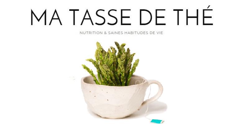 ma tasse de thé | blogue nutrition & habitudes de vie
