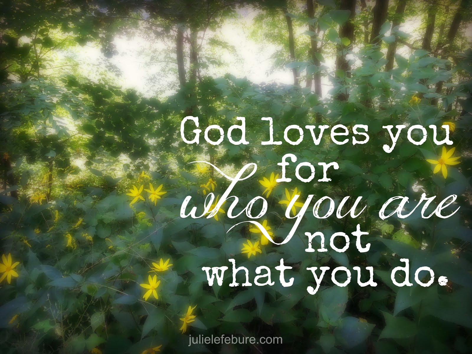 God ALWAYS loves you.