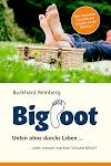 BIGFOOT - Unten ohne durchs Leben...