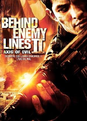 Sau Chiến Tuyến Địch 2 - Behind Enemy Lines : Axis of Evil (2006)