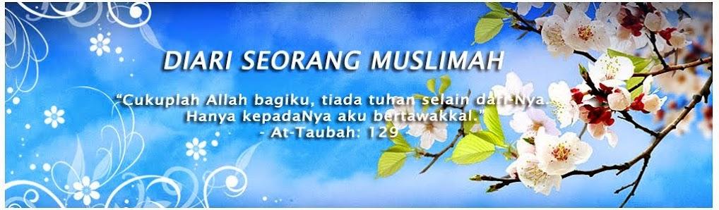 DIARI SEORANG MUSLIMAH