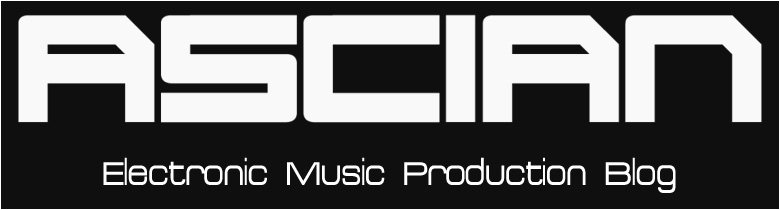 Ascian's Electronic Music Production Blog