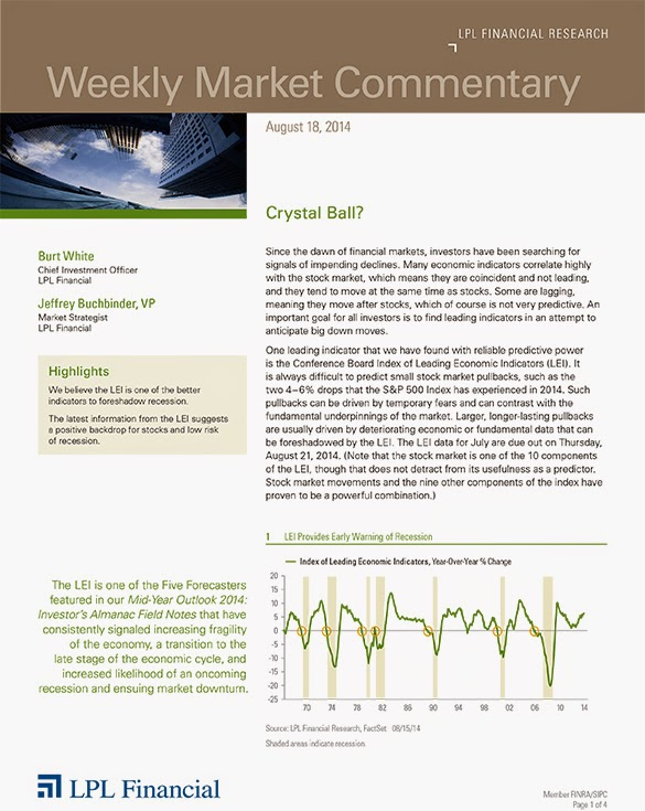 August 18, 2014 - LPL Financial Weekly Market Commentary from Legacy Wealth Planning