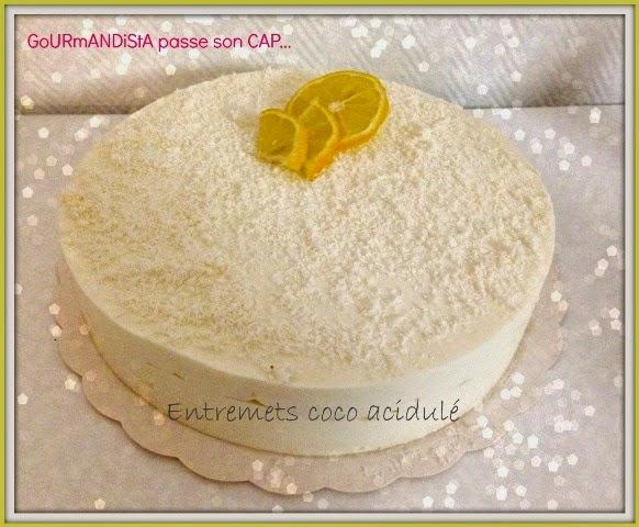 image GoURmANDiStA passe son CAP pâtisserie : entremets coco acidulé