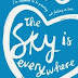 Free Ebooks - The Sky is Everywhere & Popping the Cherry