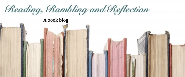 Reading, Rambling, and Reflection