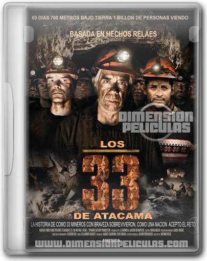 Los 33 de Atacama (DVDRip Español Latino) (2010)