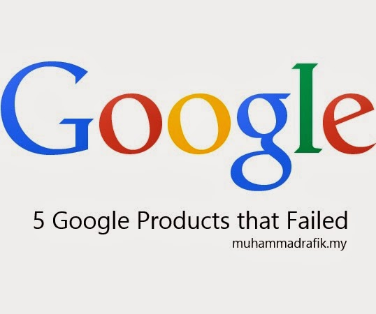 5 Google Products That Failed