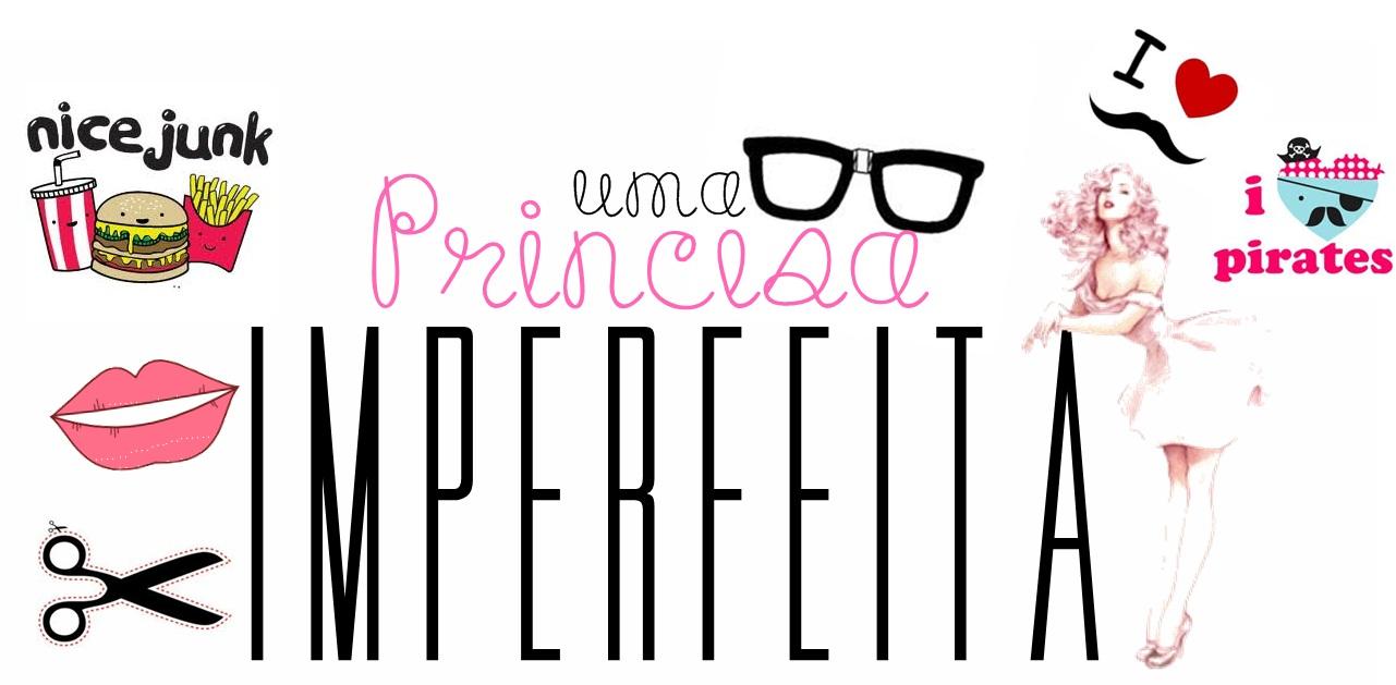 Uma Princesa Imperfeita