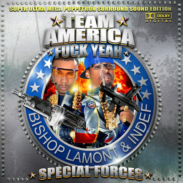 "Bishop Lamont - ""Team America - F**K Yeah - Special Forces"" Cover"