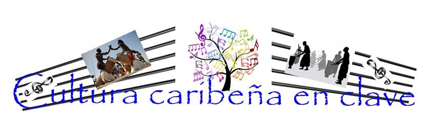 Cultura caribeña en clave