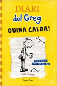 Diari del Greg Quina Calda!