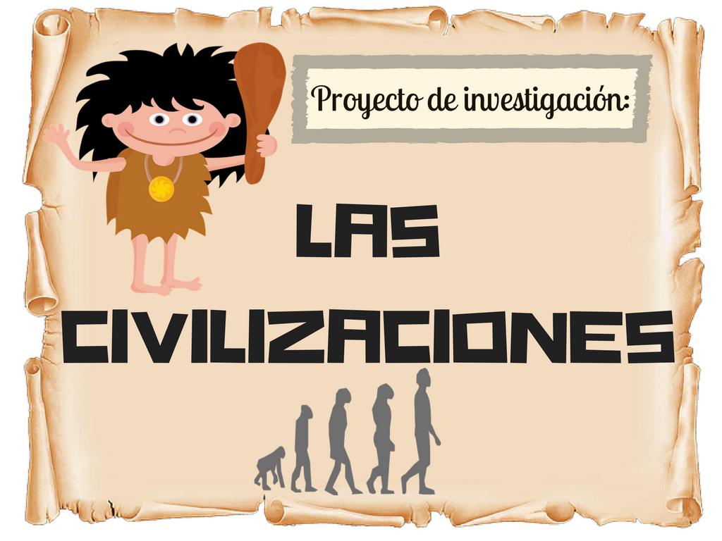 """Proyecto """"Las civilizaciones"""""""