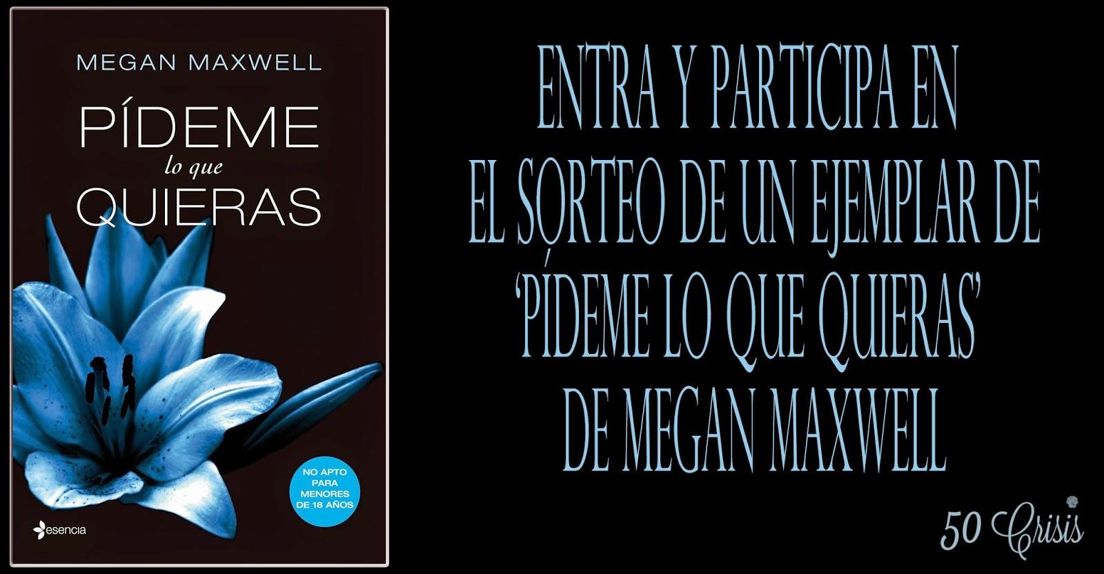 http://50crisis.blogspot.com.es/2015/02/mama-quiero-ser-escritor-megan-maxwell.html