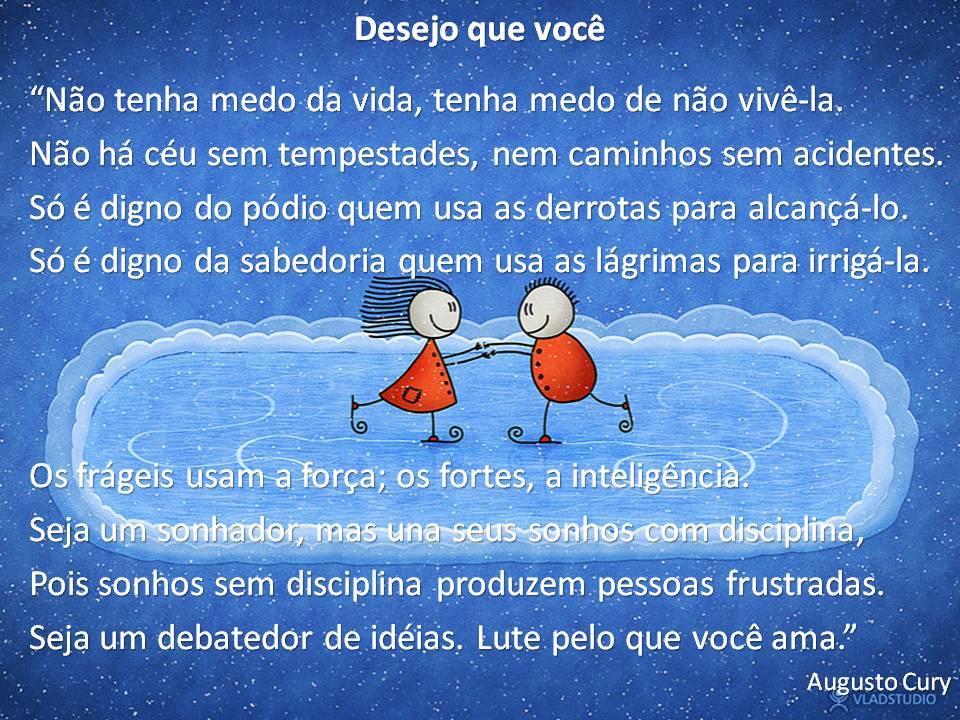 Frases De Augusto Cury Educação E Sonhos Mensagens Cultura Mix