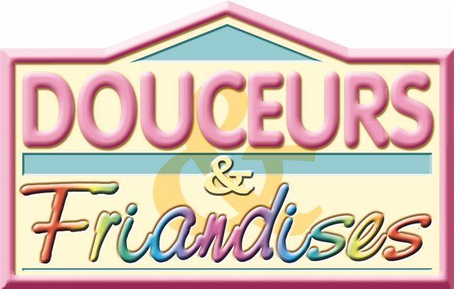 DOUCEURS & FRIANDISES