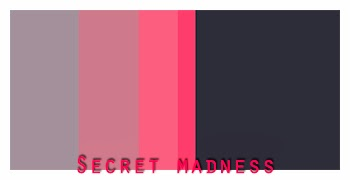http://www.colourlovers.com/palette/3084629/Secret_madness