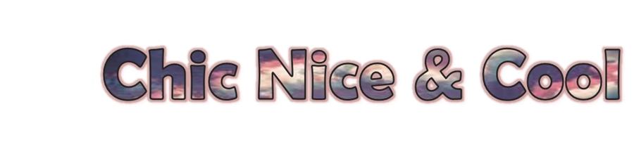 Chic Nice & Cool