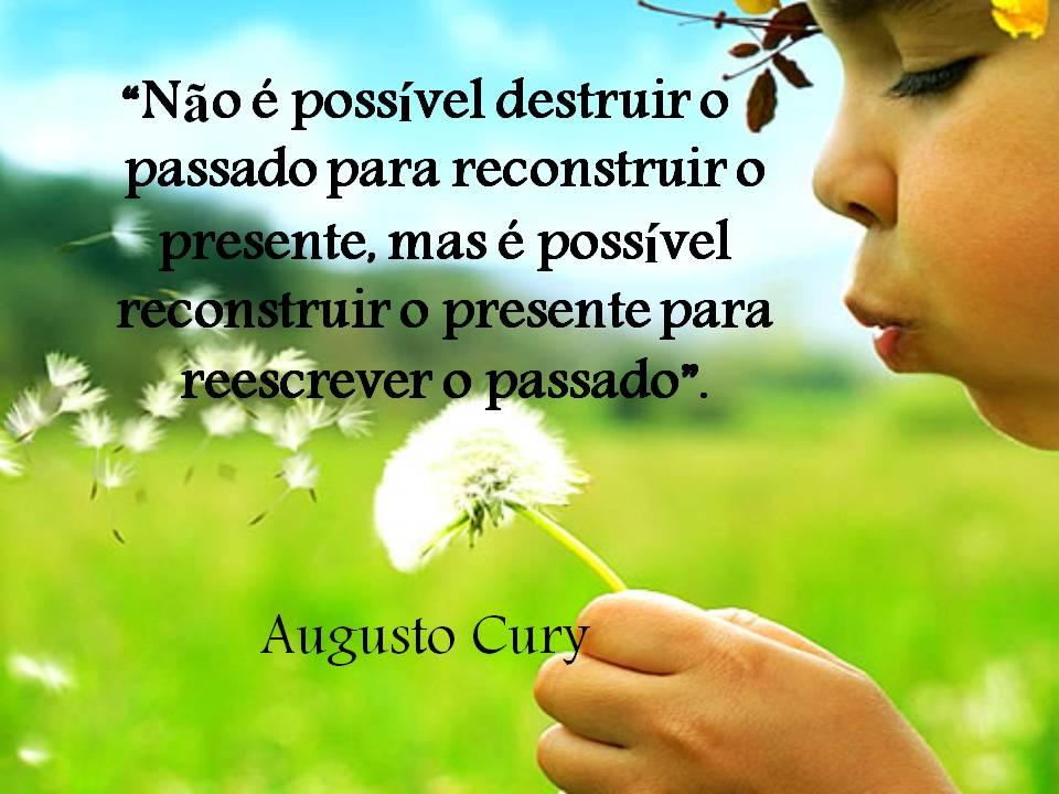 Biologia A Ciência Da Vida Frases De Augusto Cury