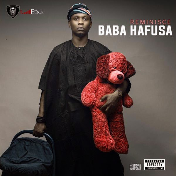 Official Reminisce Artwork + Album (Baba Hafusa) Track List