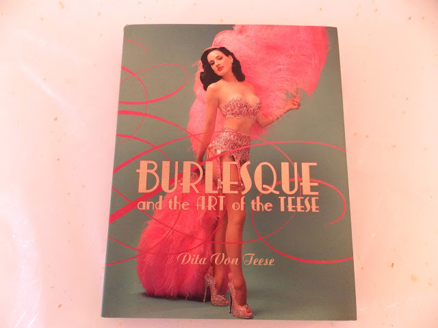 A picture of the book Burlesque and the Art of the Teese on a white background