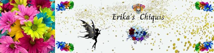 Erika's Chiquis