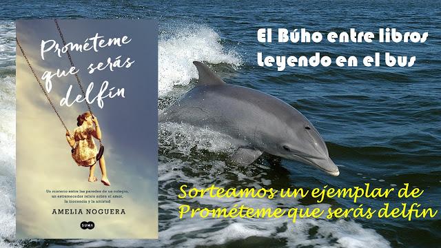 Sorteo de un ejemplar de Prométeme que serás delfín de Amelia Noguera