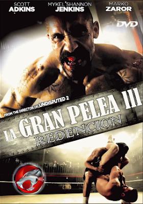 La Gran Pelea 3 – Redencion (2010) DVDRip Latino
