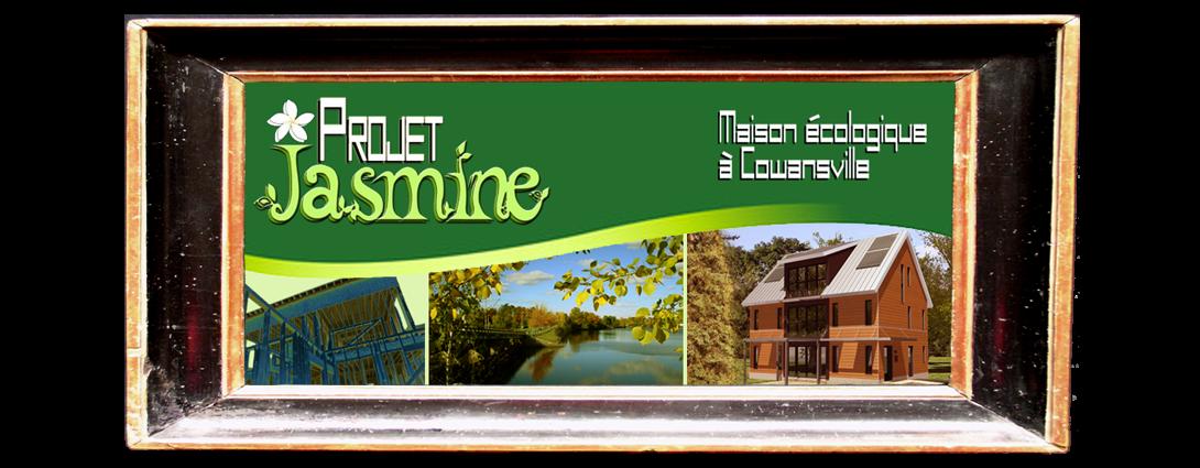 Projet Jasmine: Maison écologique à Cowansville