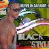 BLACK STYLE - (SALVADOR-BA) 2014