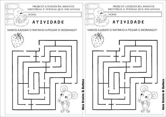 Atividade  Livro O Ratinho, o Morango Vermelho Maduro e o Grande Urso Esfomeado Labirinto