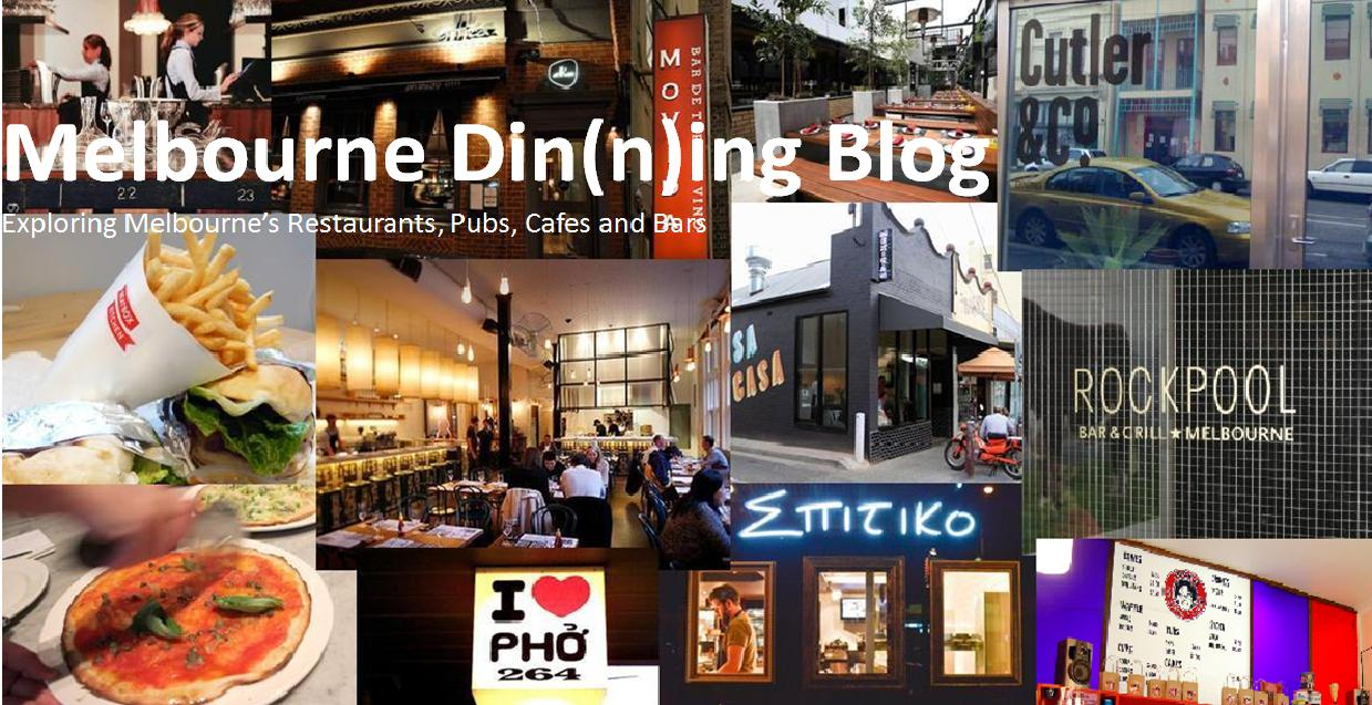Melbourne Din(n)ing Blog