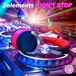 2elements - Don't Stop