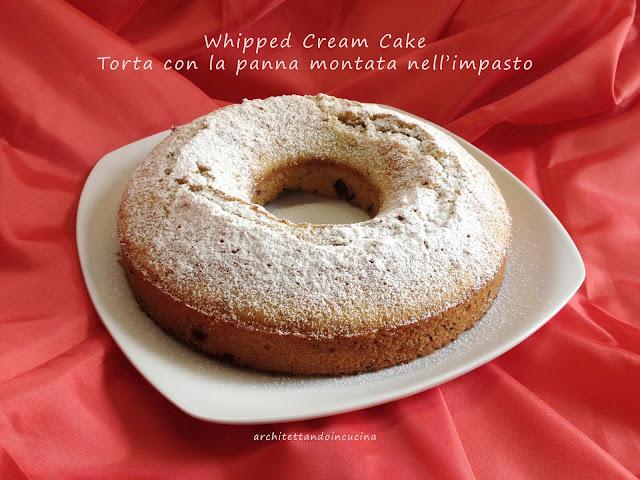 whipped cream cake - torta con la panna montata nell'impasto