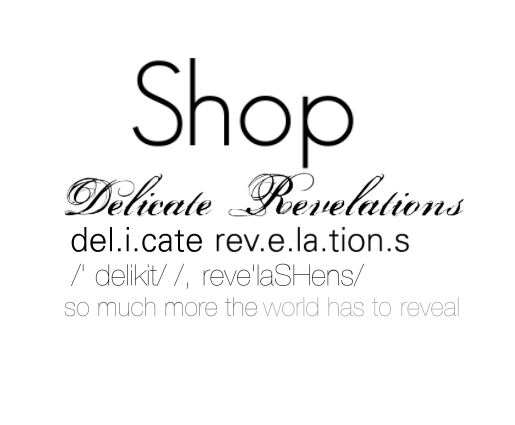 Shop Delicate Revelations