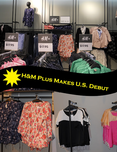 H&M PLUS MAKES ITS U.S. DEBUT