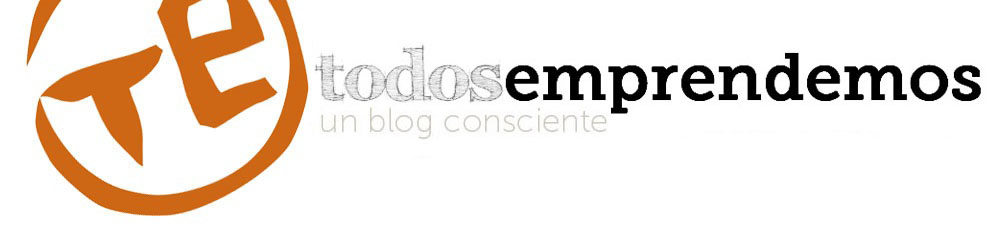 Todosemprendemos - Un blog consciente