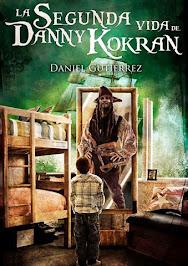 La Segunda Vida de Danny Kokran