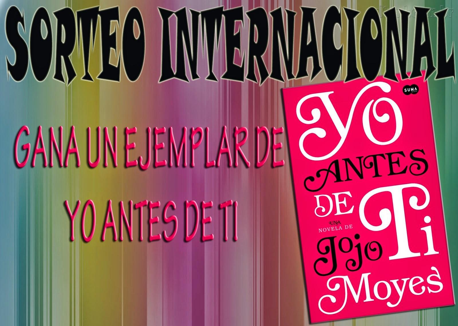 http://elvuelodelagula.blogspot.mx/2014/08/sorteo-internacional-yo-antes-de-ti.html