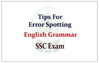 Tips for Error Spotting in English Grammar with answers